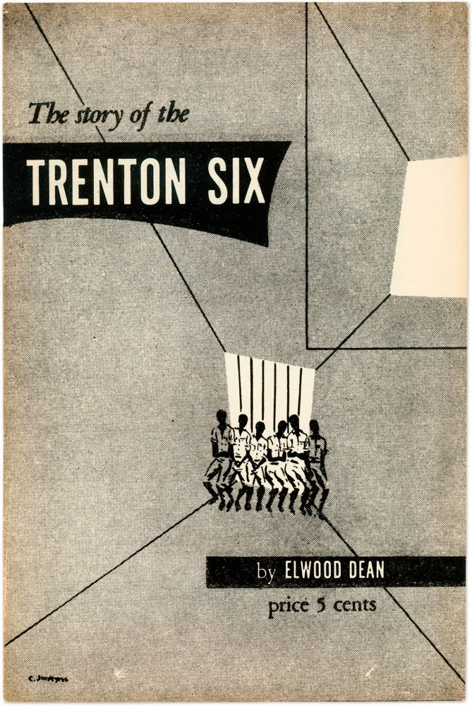 The Story of the Trenton Six. 1949. Elwood Dean.