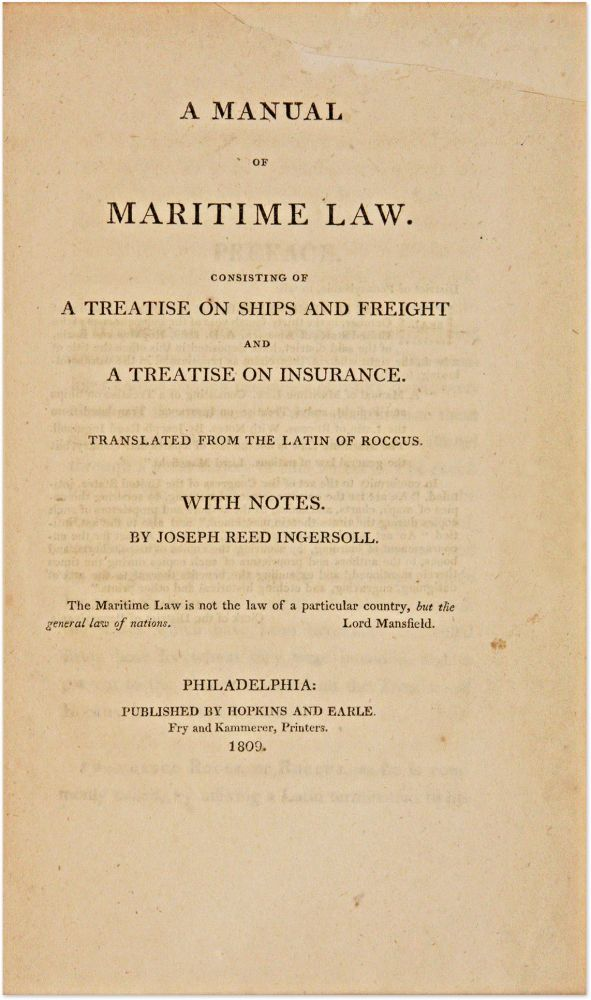A Manual of Maritime Law, Consisting of a Treatise on Ships and. Francisco Rocco, Francisco, Roccus.