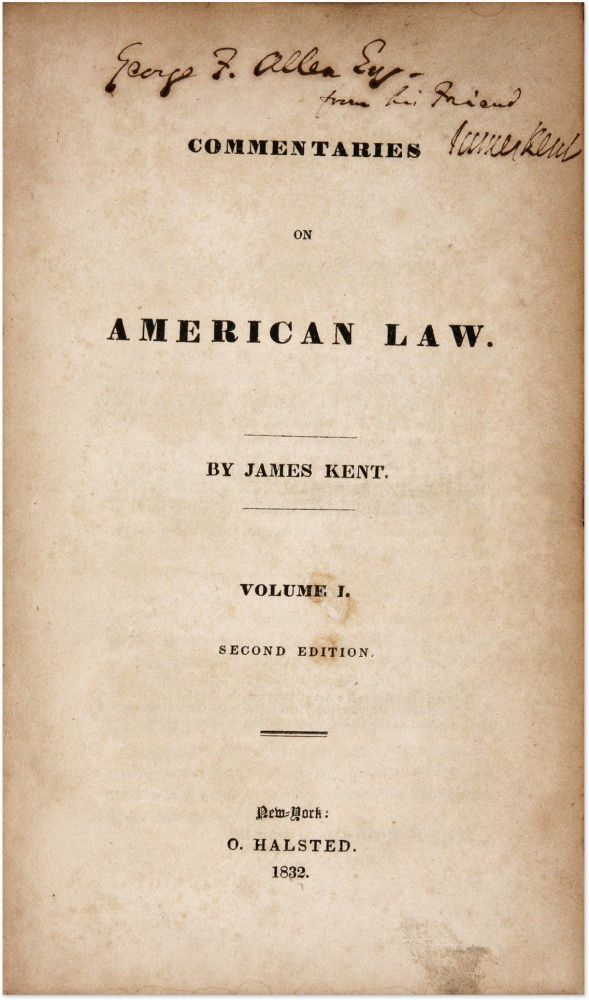 Commentaries on American Law, 2nd ed. Volume I, Signed by James Kent. James Kent.