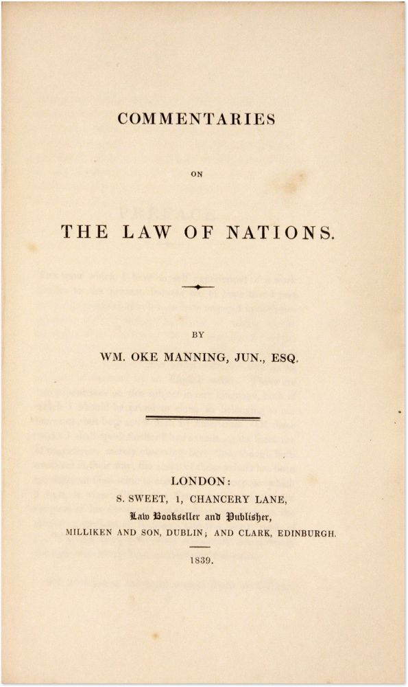 Commentaries on the Law of Nations. London, 1839. First edition. William Oke Manning.