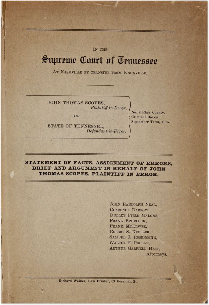 In the Supreme Court of Tennessee at Nashville by Transfer from. Trial, John T Scopes, Plaintiff.