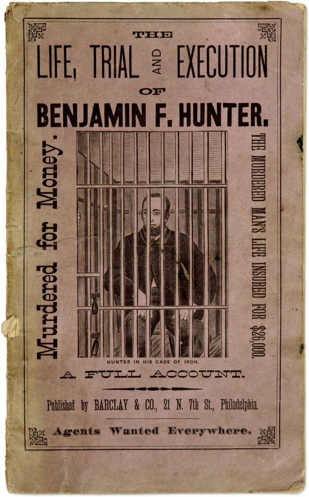 Hunter-Armstrong Tragedy, The Great Trial, Conviction of Benj F. Trial, Benjamin F Hunter, Defendant.