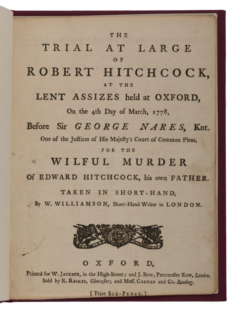 The Trial at Large of Robert Hitchcock, At the Lent Assizes Held. Trial, Robert Hitchcock, Defendant.