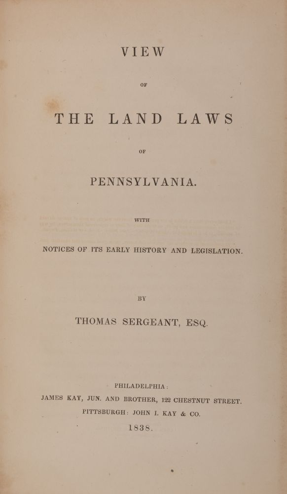 View of The Land Laws of Pennsylvania, With Notices of Its Early. Thomas Sergeant.