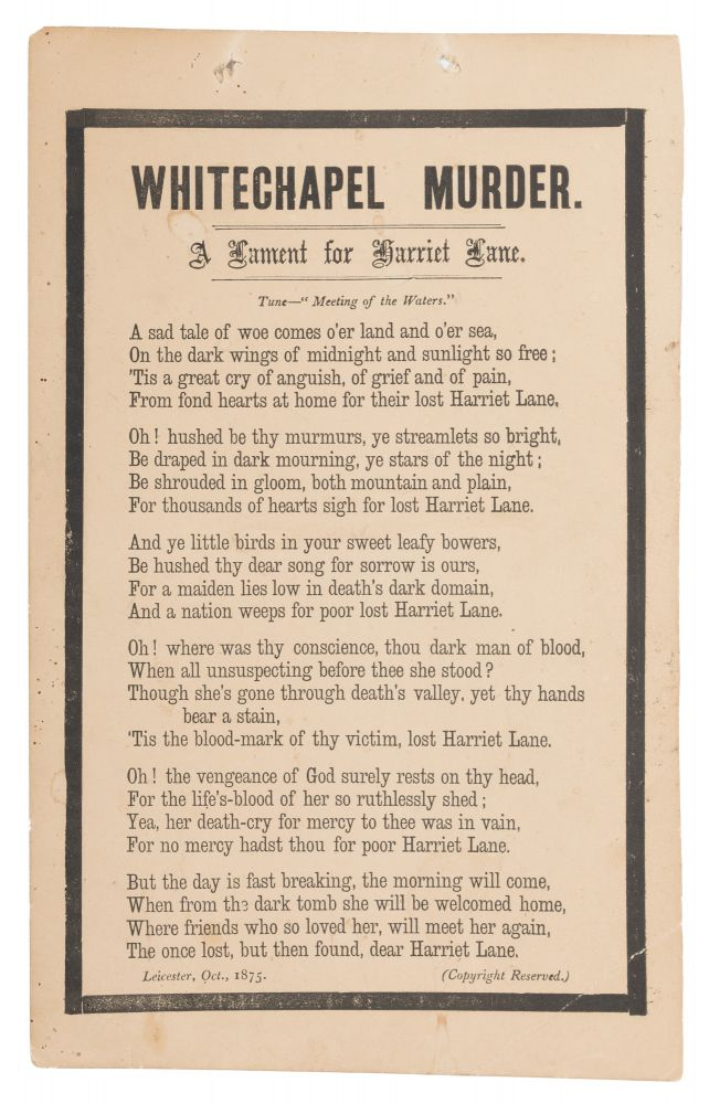 "Whitechapel Murder, A Lament for Harriet Lane, 9-3/4"" x 6"" Broadside. Broadside, Murder."