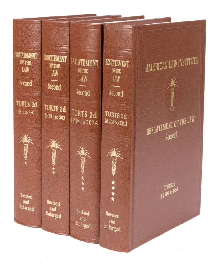 Restatement of the Law. Torts 2d. 4 Vols. Sections 1-End. 1965-1979. American Law Institute.
