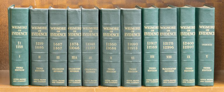 Wigmore on Evidence. Vols. I-X, in 11 books, through 1972 supplements. John Henry Wigmore, James Chadbourn, J McNaughton.
