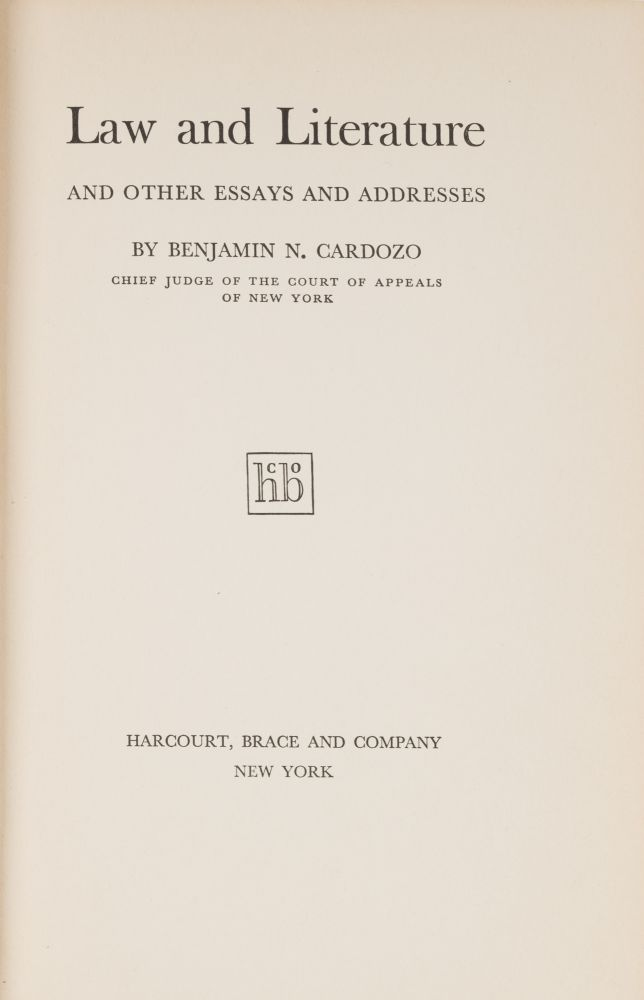 Law and Literature and Other Essays and Addresses. First Edition. Benjamin Nathan Cardozo.
