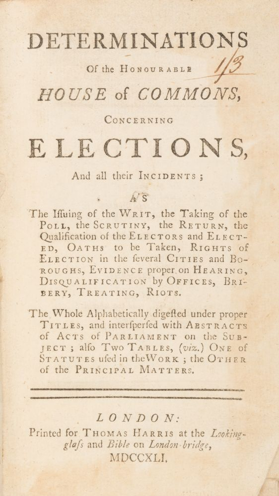 Determinations of the Honourable House of Commons, Concerning. Elections, Great Britain.