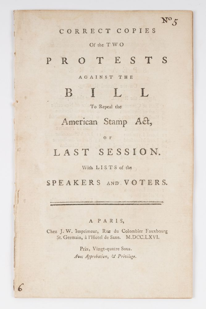 Correct Copies of the Two Protests Against the Bill to Repeal. Stamp Act.