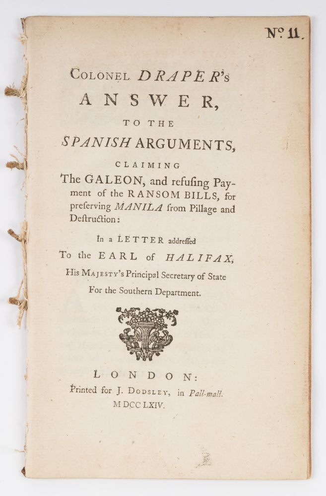 Colonel Draper's Answer, To the Spanish Arguments, Claiming the. Sir William Draper.