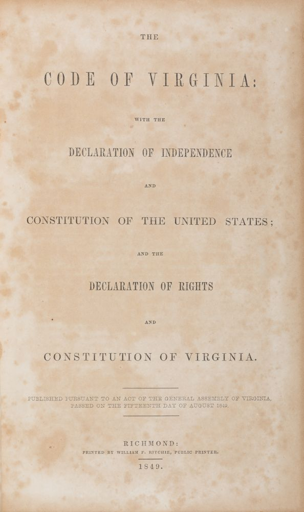 The Code of Virginia with the Declaration of Independence and the. Virginia.