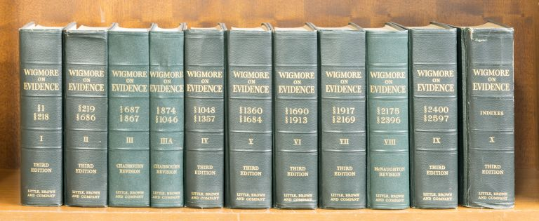 Wigmore on Evidence. Vols. I-X, in 11 books, through 1970 supplements. John Henry Wigmore, James Chadbourn, J McNaughton.