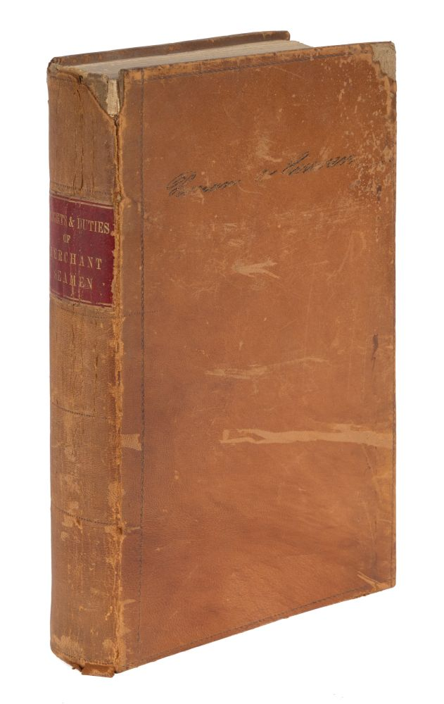 A Treatise on the Rights and Duties of Merchant Seamen, According to. George Ticknor Curtis.