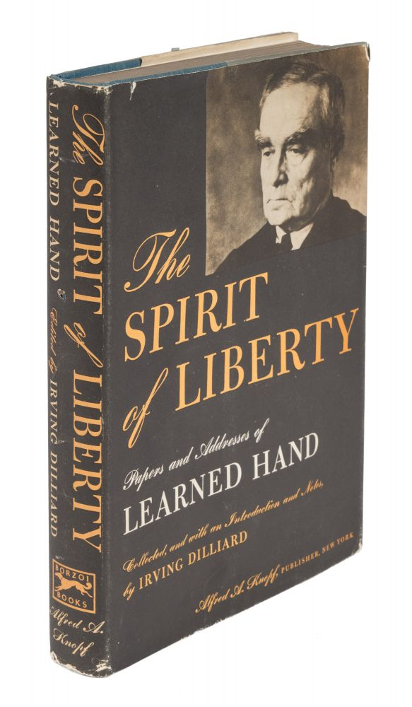The Spirit of Liberty, Inscribed by Hand. Learned Hand, Irving Dilliard.