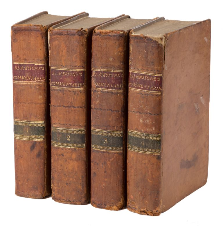 Commentaries on the Laws of England, In Four Books. Sir William Blackstone.