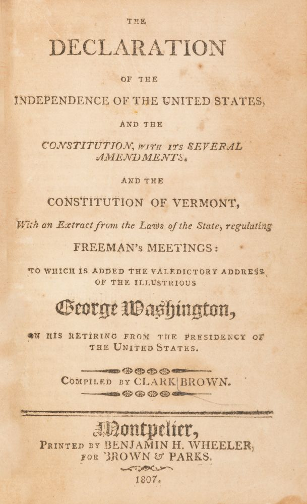 The Declaration of the Independence of the United States... 1807. Clark Brown, Compiler.