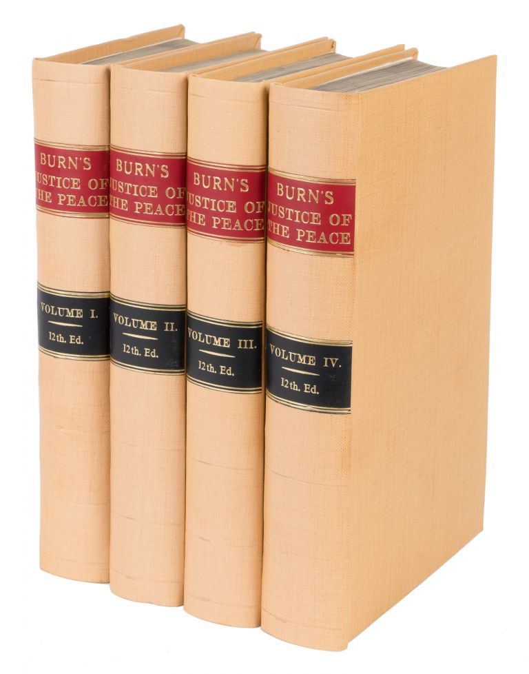 The Justice of the Peace, And Parish Officer, 4 vols, London, 1772. Richard Burn.