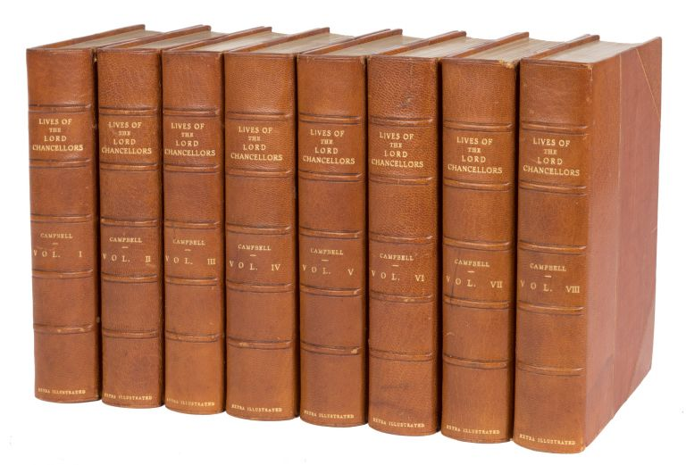 The Lives of the Lord Chancellors. Extra-Illustrated. 8 vols. Complete. John Campbell, 1st Baron Campbell.