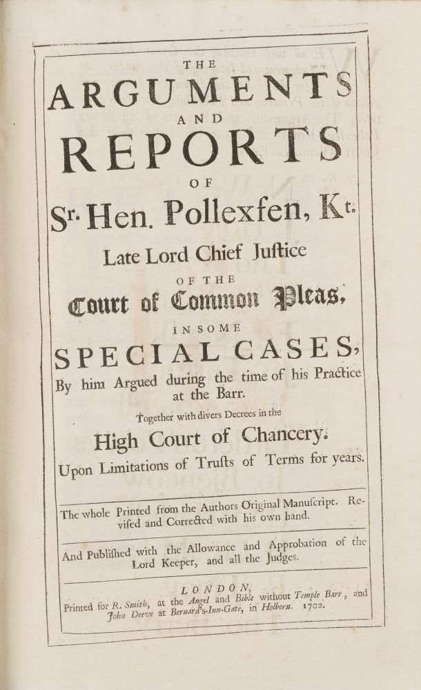 The Arguments and Reports of Sr Hen Pollexfen, Kt, Late Lord Chief. Henry Pollexfen.