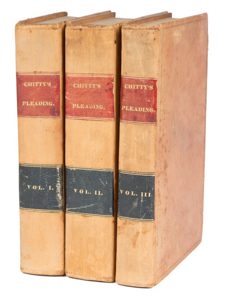 A Treatise on the Parties to Actions, The Forms of Actions... 3 vols. Joseph Chitty, John A. Dunlap, Edward Ingraham.