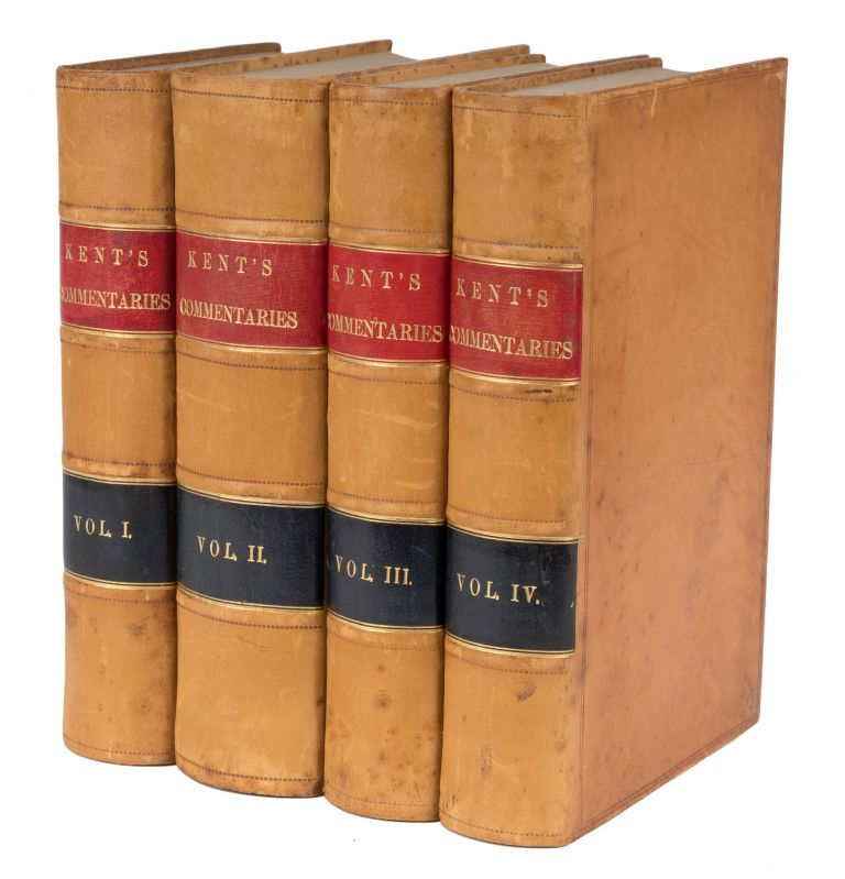 Commentaries on American Law, Seventh Edition, 4 Volumes. James Kent, William Kent, Dorman Eaton.