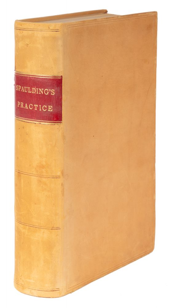 The Practice in Civil Actions and Proceedings at Law in the Courts. Joseph Whitman Spaulding.