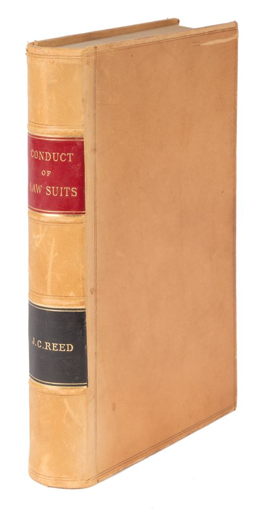 Conduct of Lawsuits Out of and in Court, Practically Teaching. John C. Reed.