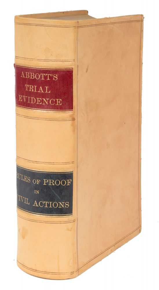 Trial Evidence, Rules of Evidence Applicable on the Trial of. Austin Abbott.