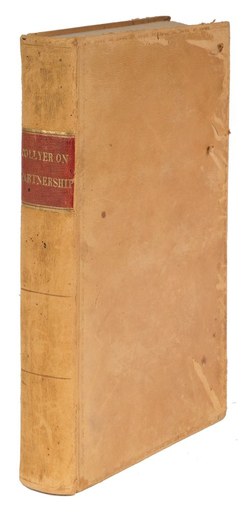 A Practical Treatise on the Law of Partnership, 2nd American Edition. John Collyer, Willard Phillips, Ed Pickering.
