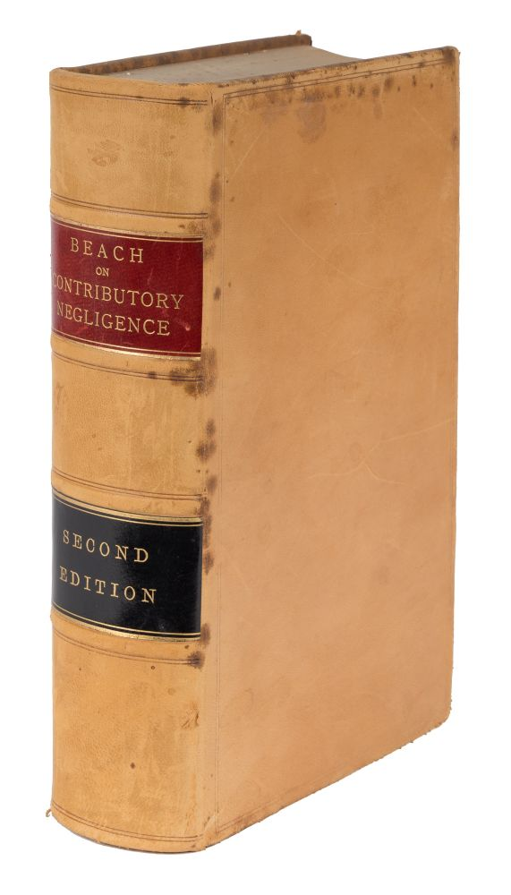 Counter Negligence, A Treatise on the Law of Contributory Negligence. Charles Fisk Beach, Jr.
