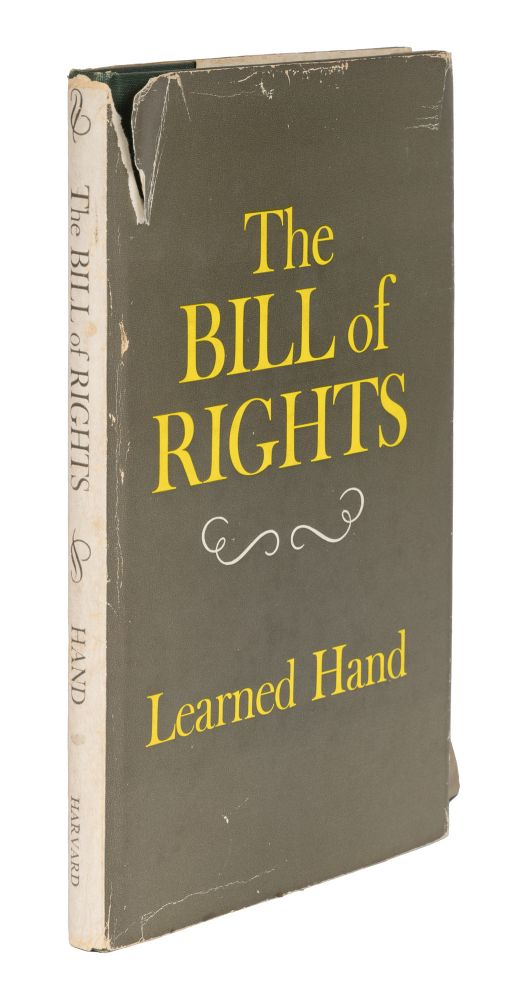 The Bill of Rights, First ed, Inscribed and Signed by Learned Hand. Learned Hand.