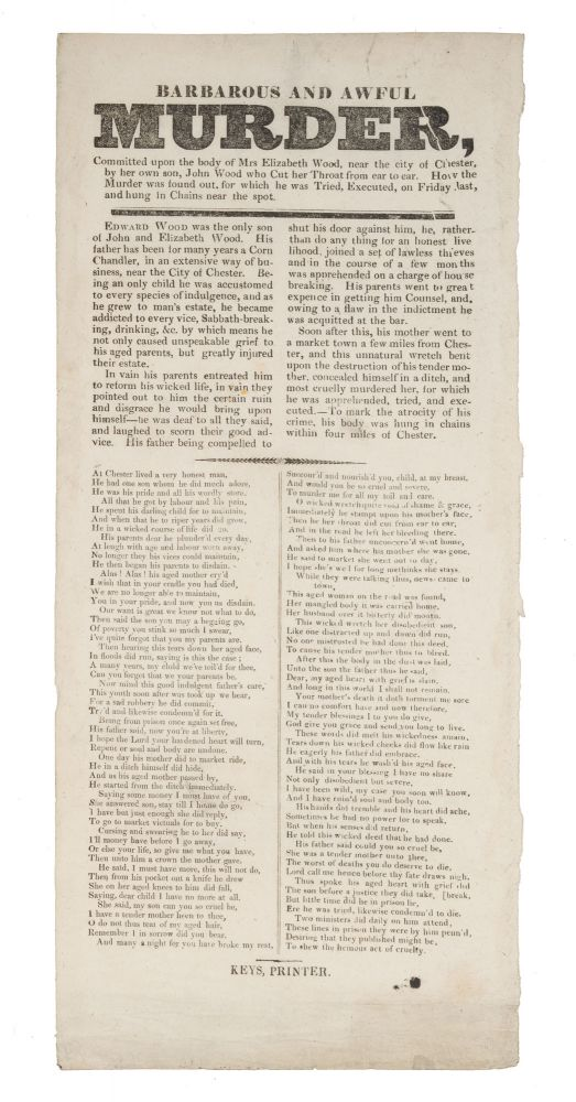 Barbarous and Awful Murder, Committed Upon the Body of Mrs. Elizabeth. Broadside, Execution, John Wood.
