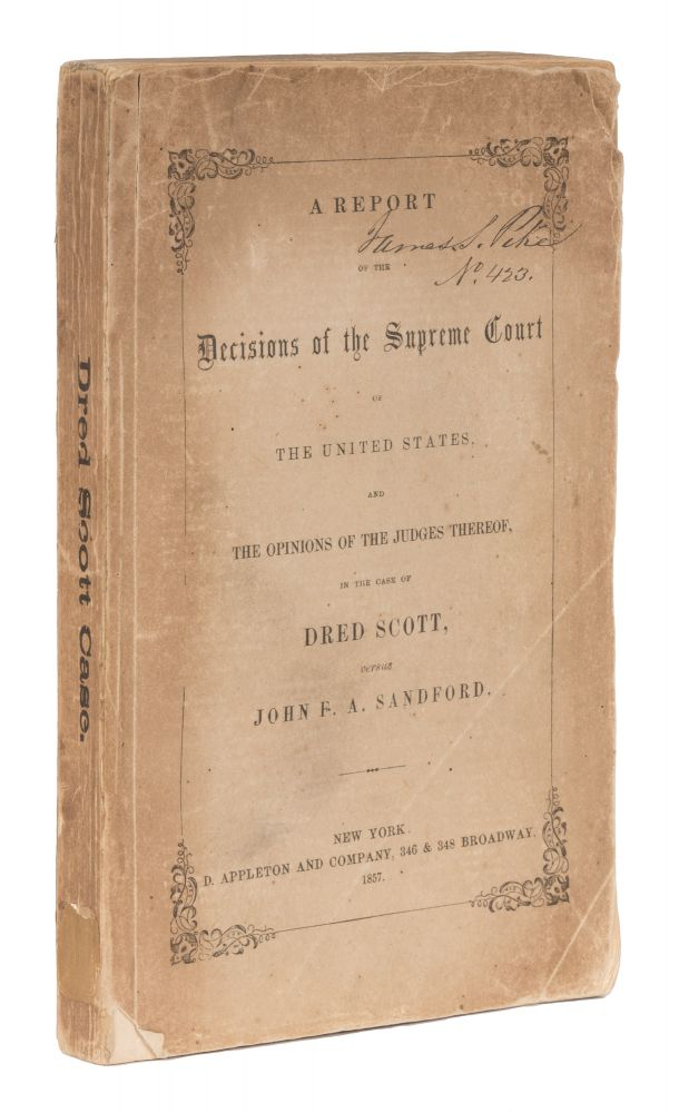 A Report of the Decisions of the Supreme Court of the United States. Trial, Dred Scott v. Sandford, Benjamin C. Howard.