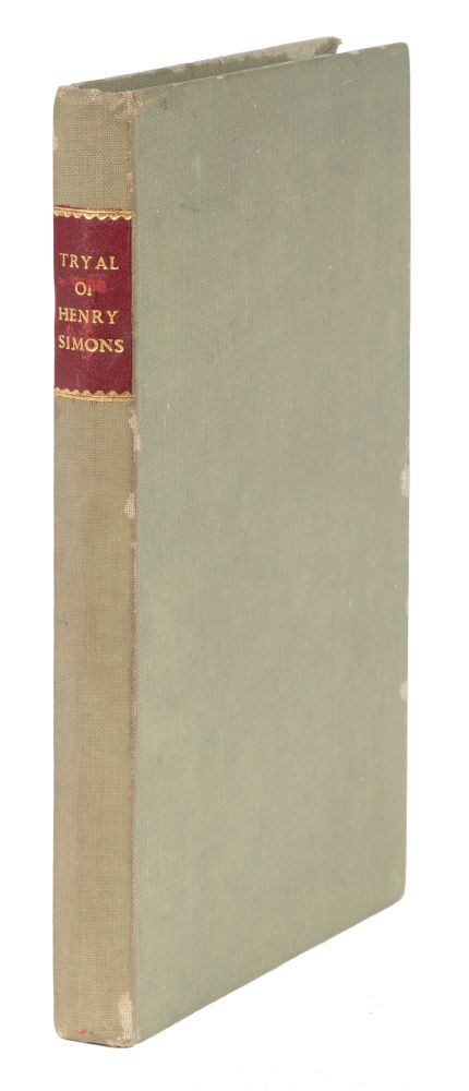 The Case of Henry Simons, A Polish Jew Merchant [bound with] The Case. Trial, Henry Simons, Defendant, James Ashley.