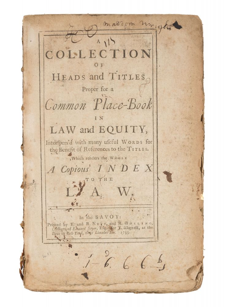 A Collection of Heads and Titles Proper for a Common Place-Book. Legal Education, Great Britain.