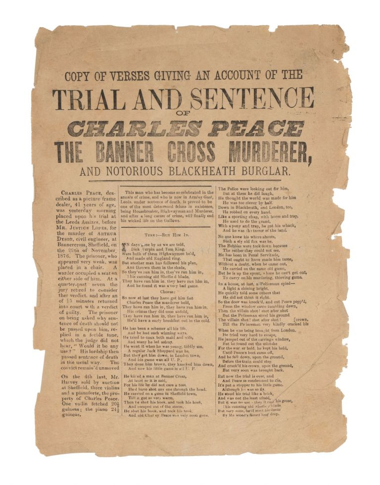 Copy of Verses Giving an Account of the Trial and Sentence of Charles. Broadside, Execution, Charles Peace.