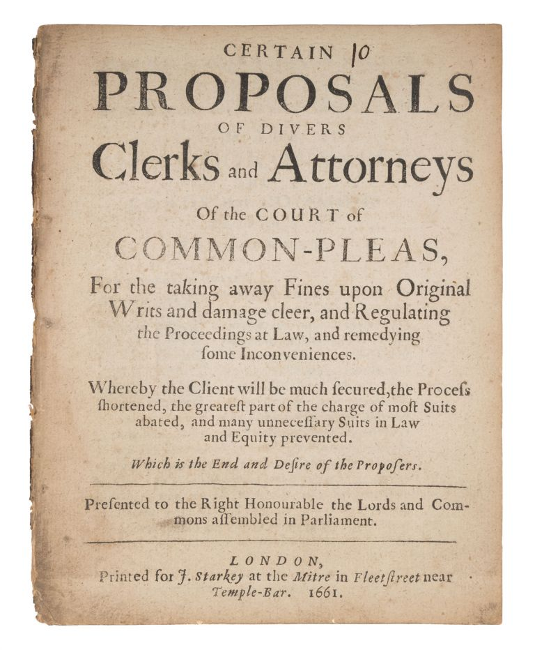 Certain Proposals of Divers Clerks and Attorneys of the Court of. Law Reform, Great Britain.