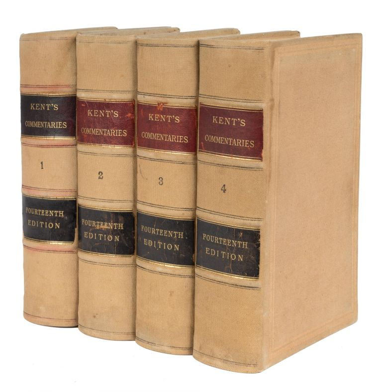 Commentaries on American Law, 14th Ed. 4 Vols. Boston, 1896. James Kent, John M. Gould, Oliver Holmes.