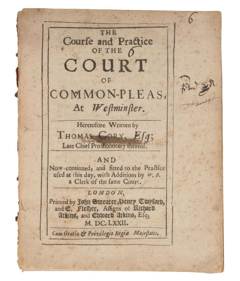 The Course and Practice of the Court of Common-pleas, At Westminster. Thomas Cory.