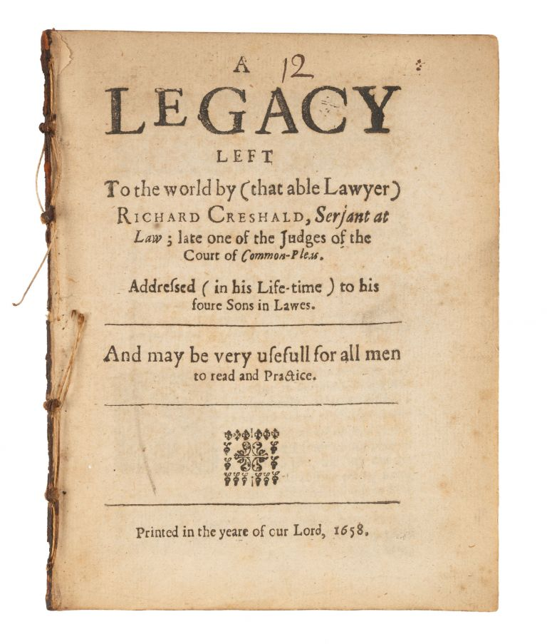 A Legacy Left to the World by (That Able Lawyer) Richard Creshald. Richard Cresheld, Richard Creshald.