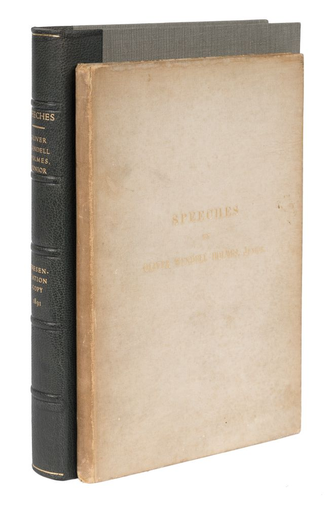 Speeches, First Edition, Presentation copy, Inscribed by Holmes. Oliver Wendell Holmes, Jr.
