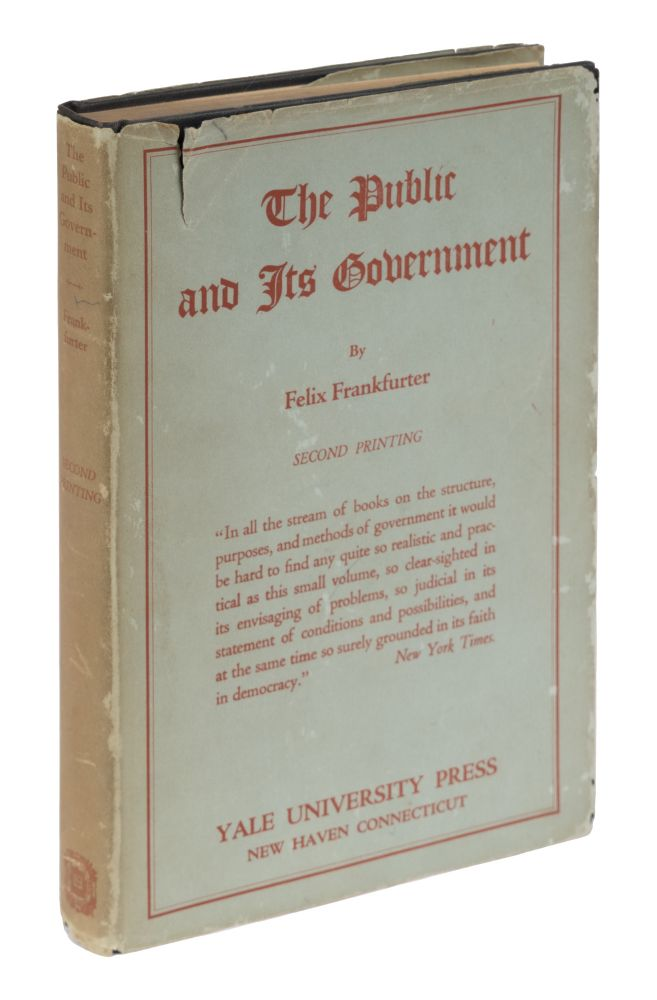 The Public and Its Government, Signed by Frankfurter. Felix Frankfurter.