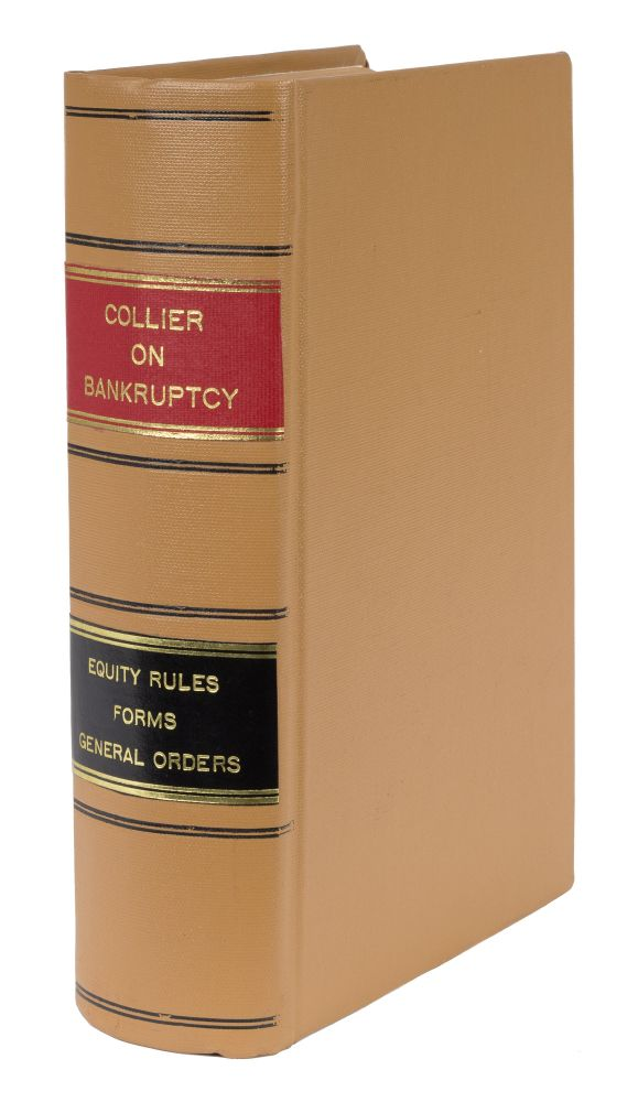 The Law of Bankruptcy and the National Bankruptcy Act of 1898, 1st ed. William Miller Collier.