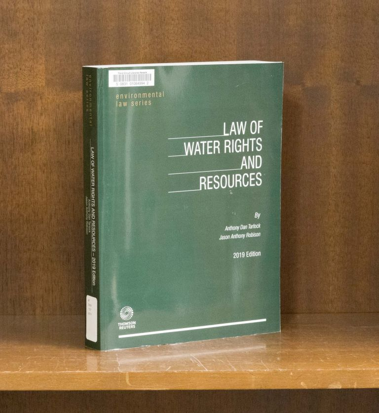 Law of Water Rights and Resources, 2019 edition. A. Daniel Tarlock, Jason Anthony Robison.