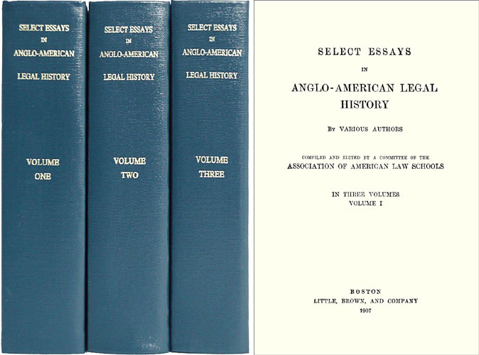 Select Essays in Anglo-American Legal History. Compiled and edited. American Association of Law Schools.