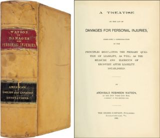 A Treatise on the Law of Damages for Personal Injuries. Archibald Robinson Watson.