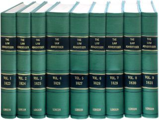 The Law Advertiser. 9 Volumes. 1823-1831. 1-1/2 feet shelf space. Journal