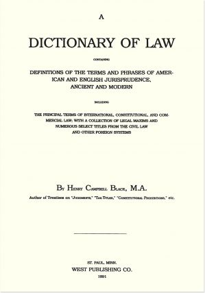 Black's Law Dictionary, First edition. 1st ed.