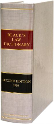 Black's Law Dictionary, Second edition. 2nd ed. Henry Campbell Black